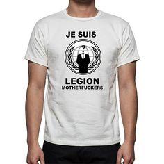 05b1e3fc7 Anonymous Je Suis Legion Motherfuckers T-shirt