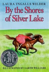 """Activities to go along with """"By The Shores of Silver Lake"""" by Laura Ingalls Wilder"""