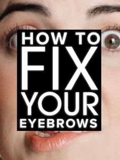 How to get the perfect brow - every girl should know how to do this!