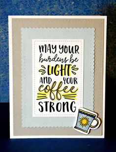 Burdens Light, Coffee Strong 2 - Verve/Winnie & Walter | by Janis in ID