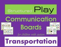 Structured Play Communication Boards for Children with Autism, free for a short time