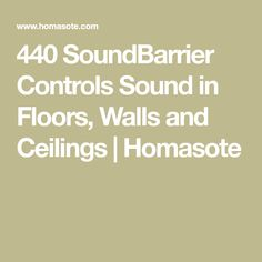 440 SoundBarrier Controls Sound in Floors, Walls and Ceilings | Homasote