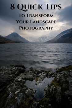 Landscape photography grows in popularity every day as more people realise the beauty of out planet. This makes standing out from the crowd an uphill battle, but using these 8 top tips to transform your landscape photography will give you a jumpstart on the rest! #photography #photographytips #learnphotography #landscapephotography #landscapes
