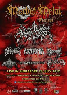 Long Live The Loud 666: 23 JULY 2017 IN SINGAPORE MORBID METAL FESTIVAL