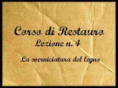 ▶ Corso di restauro Lez. n. 4(La sverniciatura del legno) -Arte per Te- - YouTube