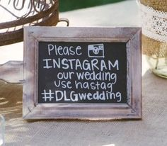 18 Digital Do's and Don'ts for Weddings. Just make sure you spell hashtag right on your sign.