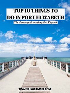 A guide to visiting Port Elizabeth, South Africa Stuff To Do, Things To Do, Indoor Climbing, Port Elizabeth, Beautiful Hotels, Nature Reserve, Sardinia, Ocean Beach, Aerial View