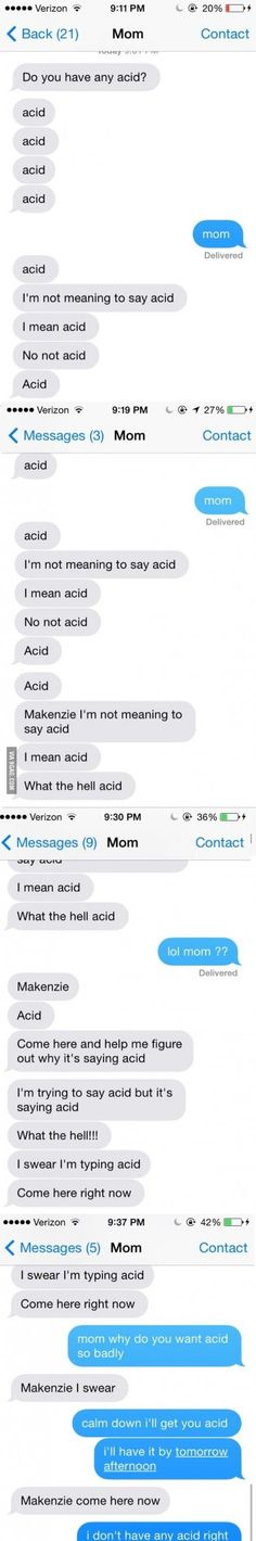"""Iphone made a shortcut and everytime my mom types """"dirty clothes"""" it says """"acid""""."""