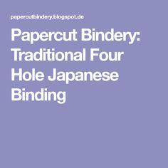 Papercut Bindery: Traditional Four Hole Japanese Binding