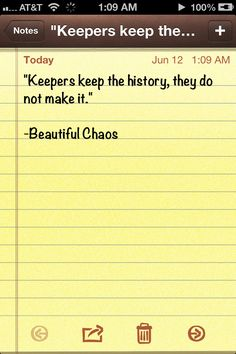 """""""Keepers keep the history, they do not make it."""" - Beautiful Chaos #beautifulcreatures #YAbooks #books #kamigarcia"""