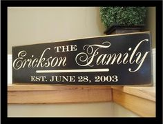 Vinyl on wood family sign.....mine shipped today!!!!