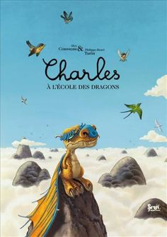 """Charles à l'école des dragons"" (DE: ""Der kleine Drache Theodor"") - one of the most beautiful children books ever"