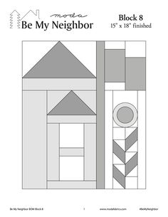 This is Block #8 for Moda Be My Neighbor.