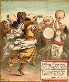 """Miriam's song of rejoicing Exodus 15:20Then Mir′i·am the prophetess, Aaron's sister, took a tambourine in her hand, and all the women followed her with tambourines and with dances. 21Mir′i·am sang in response to the men: """"Sing to Jehovah, for he has become highly exalted. The horse and its rider he has hurled into the sea"""