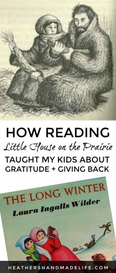 How reading Little House on the Prairie taught my kids about gratitude & giving back {Heather's Handmade Life} #givingtuesday #littlehouseontheprairie #parenting