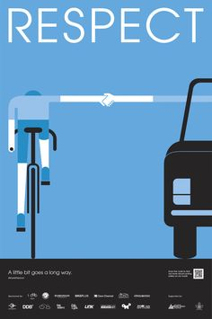 Safe Cycling Poster #3: Respect  Taking into account that cyclists are among the most vulnerable road users, we have launched a series of po...