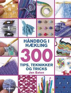 Læs om Håndbog i hækling. 300 tips, teknikker og tricks - 300 tips, teknikker og tricks. Udgivet af Turbine. Bogens ISBN er 9788740605129, køb den her