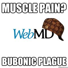Image result for webMD meme