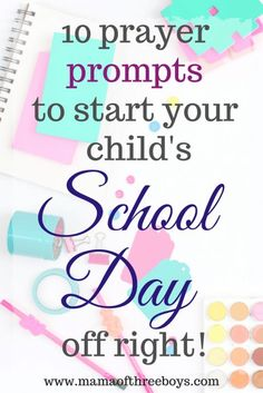 10 bible verses to start the school day off right! - Mama of Three Boys