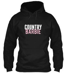 HA!!!!!! My nickname when I was younger was Barbie, I would love this hoodie lol:)
