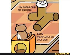 All I the cat comics are made by me posted to ifunny and then taken from ifunny and posted here Neko Atsume, Cat Comics, Kitty Games, Game Background, Seriously Funny, Pusheen, Happy Things, Laughing So Hard, Best Games