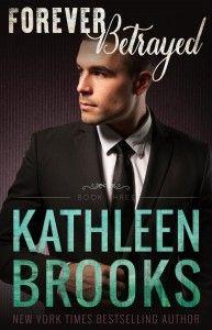 Forever Betrayed - Kathleen Brooks