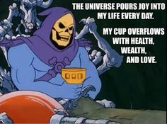 Skeletor Want to Heal YOU! LOL