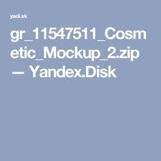 gr_11547511_cosmetic_mockup_2zip yandexdisk