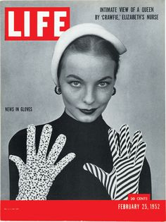 News in gloves ~ Life magazine, February 1952. #vintage #1950s #gloves