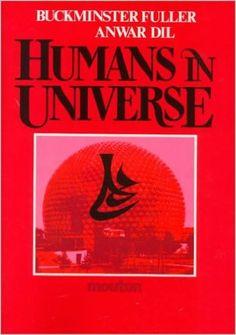 Humans in Universe by Buckminster Fuller
