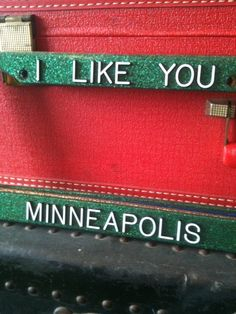 i like you. minneapolis.