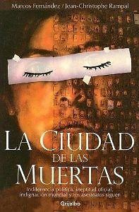 CIUDAD DE LAS MUERTAS,LA  MARCOS FERNANDEZ    SIGMARLIBROS
