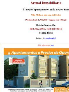 Arenal Inmobiliaria  El mejor apartamento, en la mejor zona  Villa Mella, a una esq. del Metro   Precios desde 1,795,000 - Separe con 100 mil  Más información  809.596.3555 / 829 890-9915 Maria Baez   Twitter: @ArenalinmoRD