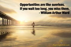Don't miss opportunities... #motivationalquotes #inspirationalquotes