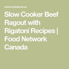 Slow Cooker Beef Ragout with Rigatoni Recipes Slow Cooker Ribs, Slow Cooker Chicken, Slow Cooker Recipes, Chicken Enchilada Soup, Chicken Enchiladas, Broccoli Recipes, Chicken Recipes, Beef Ragout, Napoleons Recipe