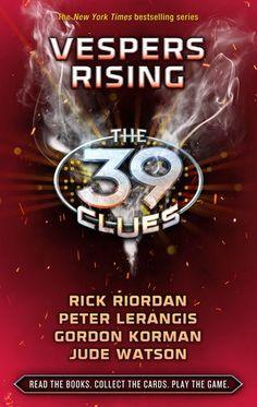 The 39 Clues, Book 11: Vespers Rising by Rick Riordan, Peter Lerangis, Gordon Korman & Jude Watson