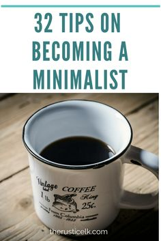 Ready to let go of clutter and live with less? Tired of being overwhelmed with the pure exhaustion of having all of this stuff? Here are 32 tips on becoming a minimalist to get you started today.