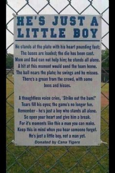 He's just a little boy. Something ALL parents need to remember, especially with children in sports. So help me if someone ever speaks to my child like that.