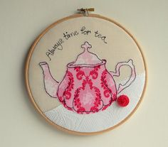 Teapot in pink embroidery hoop art applique by rachelandgeorge