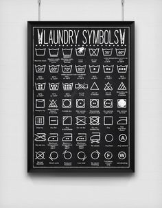 Hang a laundry symbols print above your washing machine so you never ruin something again. | 24 Ways To Make Your Clothes Last Forever