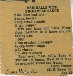 ✔️-Yes made with Gene Wenger's Hamloaf mix Thanks to Carol Tucker on Bever Street, we have today's recipe for Ham Balls with Pineapple Sauce. I don't know where this combo originated, but the ham & pineapple thing is found everyw. Pineapple Ham, Pineapple Sauce, Pineapple Glaze, Pineapple Recipes, Loaf Recipes, Amish Recipes, Cooking Recipes, Dutch Recipes, Spicy Recipes