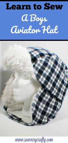 How to make a boys aviator hat. Make a boy's hat. How to make a boy's hat. Sew a boy's hat. Sew a boy's aviator hat. Sew a boy's hat with fur. Sewing Men, Fall Sewing, Love Sewing, Sewing Clothes, Men Clothes, Easy Sewing Projects, Sewing Hacks, Sewing Tutorials, Sewing Crafts
