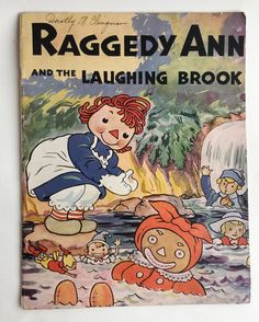 Raggedy Ann and the Laughing Brook by Johnny by KitschyKateVintage
