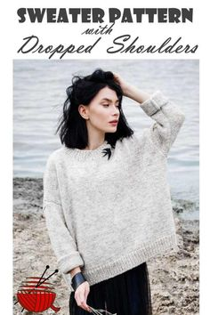 The drop-shoulder style sweater pattern is the simplest one of any sleeve style . The drop-shoulder style sweater pattern is the simplest one of any sleeve style – the simple desi Free Knitting Patterns For Women, Knitting Designs, Knitting Tutorials, Knitting Projects, Jumper Knitting Pattern, Knitting Sweaters, Easy Sweater Knitting Patterns, Sweaters For Women, Crocheting
