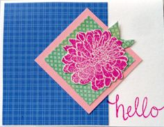 Pretty easy, but takes a little time. Pick your background - I used a bold blue - then two squares, one plain and one a small figure (I used green and cut a couple of leaves out of it). The flower was stamped on white in a bright pink; cut out and stuck on (don't forget to tuck a couple of leaves behind it), finished with a big hello stamped in the same bright pink...
