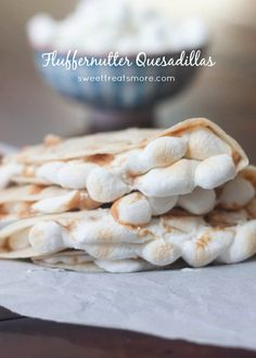Fluffernutter Quesadillas || Sweet Treats and More. Peanut butter and marshmallow in a warm and toasty quesadilla! #peanutbutter #quesadilla #recipe #snacks