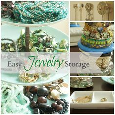 Jewelry Storage- great ways to organize and display your pretty baubles and beads