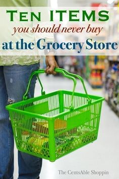 TEN Items You Should Never Buy at the Grocery Store