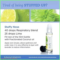 Stuffy Nose Rollerball with doTERRA essential oils Respiratory Blend (Breathe) and Lime Therapeutic Essential Oils, Essential Oil Uses, Stuffy Nose Essential Oils, Roller Bottle Recipes, Doterra Essential Oils, Doterra Blends, Carrier Oils, Young Living, Doterra Recipes