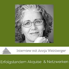 PP013 – Erfolgstandem: Akquise und Netzwerken – Interview mit Annja Weinberger [Podcast] - Interview mit Annja Weinberger: Beziehungen aufbauen als Basis fürs Akquirieren. Annja Weinberger öffnet ihre Erfahrungsschatzkiste für eine erfolgreiche Akquise. Wir starten mit einer Akquiserundwanderung.